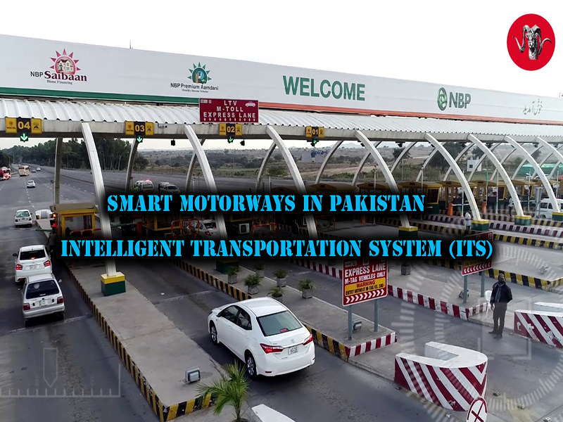 Smart Motorways In Pakistan - Intelligent Transportation System (ITS)